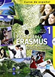Destino erasmus. Con CD Audio. Per le Scuole superiori: Destino Erasmus 1 + CD