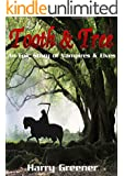 FANTASY:VAMPIRE:ELVES:ADVENTURE:Tooth & Tree(Epic Fantasy Adventure Friendship)(Protect and Defend The Forest House): An Epic Story of Vampires & Elves