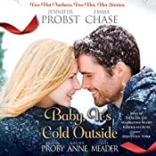 Baby, It's Cold Outside | Jennifer Probst, Emma Chase, Kristen Proby, Melody Anne, Kate Meader