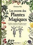Les secrets des plantes magiques