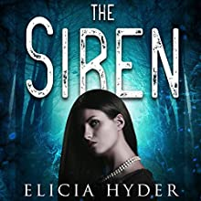 The Siren Audiobook by Elicia Hyder Narrated by Brittany Pressley