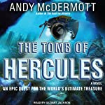 The Tomb of Hercules: Nina Wilde - Eddie Chase Series #2 (       UNABRIDGED) by Andy McDermott Narrated by Gildart Jackson
