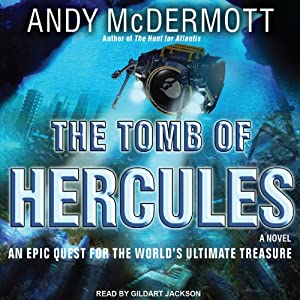 The Tomb of Hercules: Nina Wilde - Eddie Chase Series #2 | [Andy McDermott]