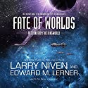 Fate of Worlds: Return from the Ringworld Audiobook by Larry Niven, Edward M. Lerner Narrated by Tom Weiner