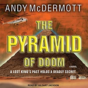 The Pyramid of Doom: A Novel | [Andy McDermott]
