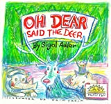 Childrens book:Oh Dear Said The Deer (The Animal Tales Collection ages 3-9)