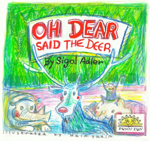 "Free Kindle Book : Children books:""Oh Dear Said The Deer""Animals Children Books 3-8. PreSchool-Grade1 Readers ""Good deeds &  friendship"" (Values books stories series) poetry for children (Values children books)"