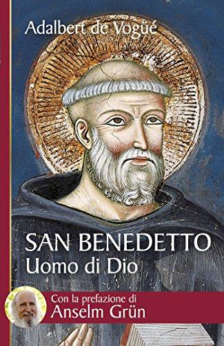 san-benedetto-uomo-di-dio-italian-edition