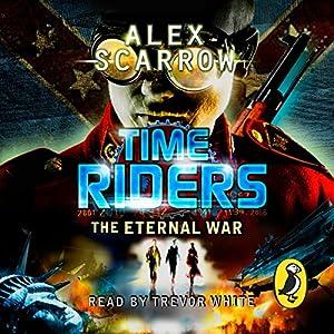 TimeRiders: The Eternal War Audiobook