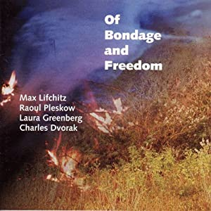 Of Bondage & Freedom