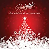 Snowflakes & Jazzamatazz: Christmas Album