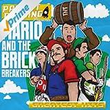 Mario & the Brick Breakers: Greatest Hits [Explicit]