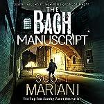 The Bach Manuscript: Ben Hope, Book 16   Scott Mariani