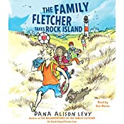 The Family Fletcher Takes Rock Island | Dana Alison Levy