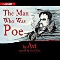 The Man Who Was Poe Audiobook by  Avi Narrated by David Case