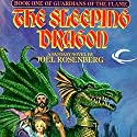 The Sleeping Dragon: Guardians of the Flame, Book 1 (       UNABRIDGED) by Joel Rosenberg Narrated by Keith Silverstein