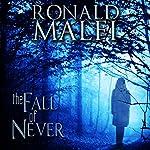 The Fall of Never | Ronald Malfi