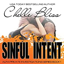 Sinful Intent Audiobook by Chelle Bliss Narrated by Samara Naeymi, Lee Samuels