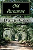Old Parramore: The History of a Florida Ghost Town