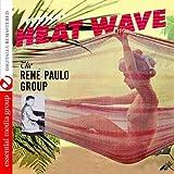 Tropical Heat Wave Rene Paulo