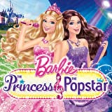 Barbie Princess & The Popstar Soundtrack