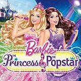 Barbie Princess & The Popstar Soundtrack