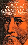"Sir Richard Grenville of the ""Revenge"" (0224013564) by A. L. Rowse"