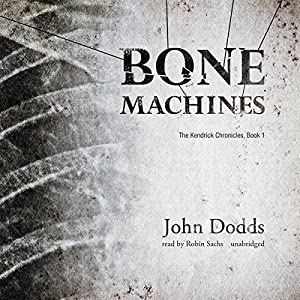 Bone Machines Audiobook