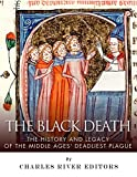 img - for The Black Death: The History and Legacy of the Middle Ages' Deadliest Plague book / textbook / text book