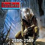 Perry Rhodan 2550-2559 (Perry Rhodan Stardust-Zyklus 6) | Michael Marcus Thurner,Frank Borsch,Leo Lukas,Christian Montillon,Arndt Ellmer,Marc A. Herren