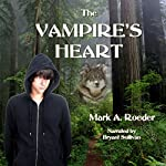 The Vampire's Heart | Mark A. Roeder