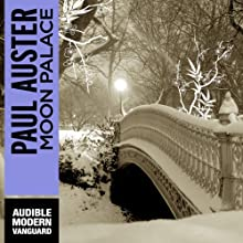 Moon Palace (       UNABRIDGED) by Paul Auster Narrated by Joe Barrett