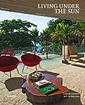 Living Under the Sun: Tropical Interi...