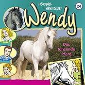 Das tanzende Pferd (Wendy 24)   Nelly Sand