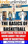 The Basics of Basketball (Including T...