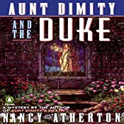 Aunt Dimity and the Duke: An Aunt Dimity Mystery | [Nancy Atherton]