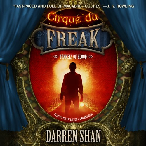 Tunnels of Blood (Cirque Du Freak: the Saga of Darren Shan)