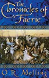 img - for THE CHRONICLES OF FAERIE: The Hunter's Moon; The Summer King; The Light Bearer's book / textbook / text book