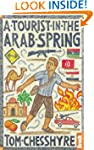 A Tourist in the Arab Spring (Bradt T...