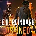 Drained: An Agent Hank Rawlings FBI Thriller Series, Book 1 Audiobook by E.H. Reinhard Narrated by Todd McLaren
