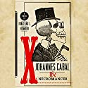 Johannes Cabal The Necromancer (       UNABRIDGED) by Jonathan L. Howard Narrated by Christopher Cazenove