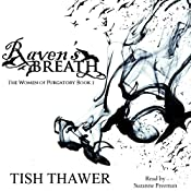 Raven's Breath: The Women of Purgatory, Book 1 | [Tish Thawer]