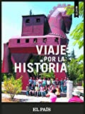 img - for Viaje por la historia (Spanish Edition) book / textbook / text book