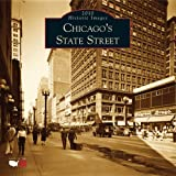 Chicagos State Street 2010 Calendar (Historic Images (Arcadia Publishing))