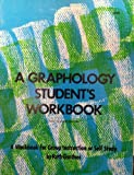 img - for Graphology Student's Workbook: A Workbook for Group Instruction or Self Study book / textbook / text book