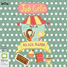 Alice Again: Alice and Megan, Book 2 (       UNABRIDGED) by Judi Curtin Narrated by Caroline Lennon