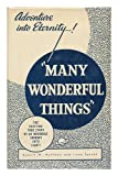 img - for Many Wonderful Things book / textbook / text book