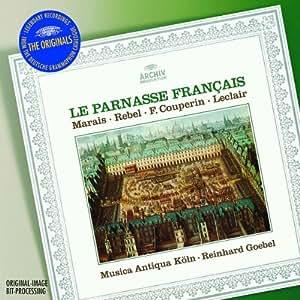"""Marais: La Sonnerie de Sainte-Geneviève du Mont de Paris; Sonata à la Marésienne / Rebel: Tombeau de Monsieur de Lully / Couperin: Sonata """"La Sultane"""" / Leclair: Overtures Op.13/2 & du Trio Op.14  (DG The Originals)"""