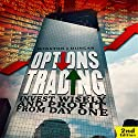 Options Trading: Invest Wisely and Profit from Day One - 2nd edition Audiobook by Winston J. Duncan Narrated by Barry Eads