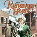 Runaway Heart: Westward Dreams (       UNABRIDGED) by Jane Peart Narrated by Christine Williams
